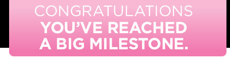 Congratulations! You've reached a milestone.