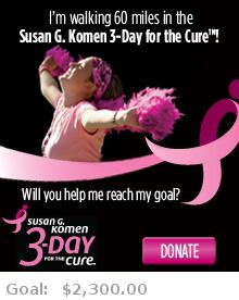 Help me reach my goal for the Susan G. Komen Washington, DC 3-Day for the Cure!